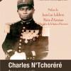 Charles N'TCHORERE FACE AUX NAZIS