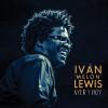 Ivan «Melon» Lewis nous parle du passé au présent.