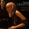 Sarah McKenzie revient avec une belle proposition: We could be Lovers.