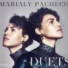 «Duets» de Marialy Pacheco vient donner tout son sens à cette tradition des pianistes de haut vol, que Cuba offre à la musique.