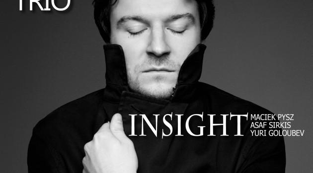 "Maciek Pysz trio nous livre ""INSIGHT"""
