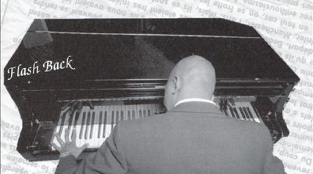 """""""Flash Back"""",l'éclair de génie d'un pianiste aux doigts d'or."""