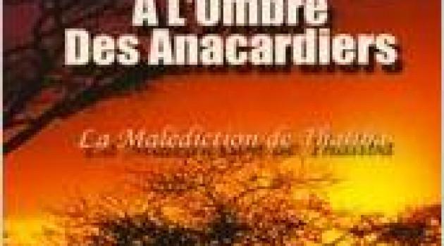 """""""A l'Ombre des Anacardiers"""" par Marie No M."""