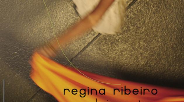 Regina Ribeiro parle de ses relations