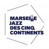 Marseille Jazz des cinq continents, ce n'est plus qu'une question de quelques heures.