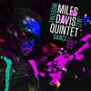 """Comme si on y était, """"Freedom Jazz Dance – The Bootleg series Vol.5"""", le dernier CD avec des inédits de Miles Davis, un témoignage in vivo du processus de création."""
