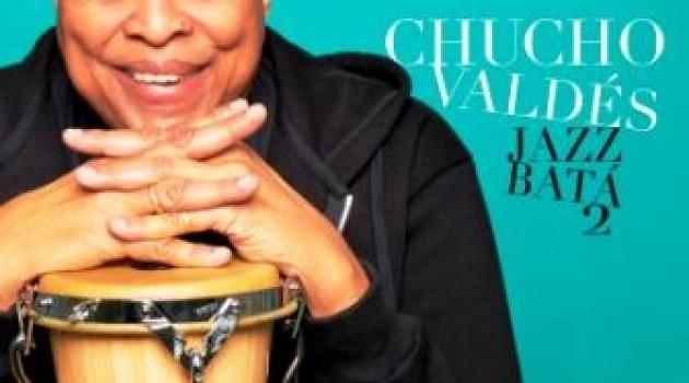 """""""Jazz Batá 2"""", Chucho Valdès ou l'art de faire du neuf avec des zestes de l'ancien."""