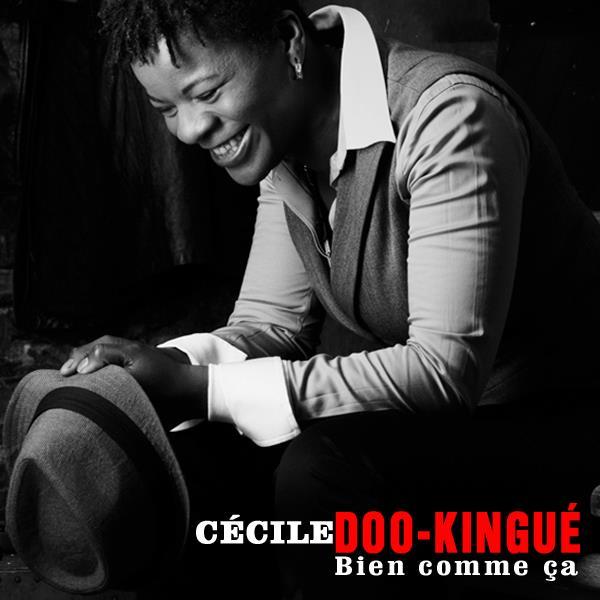 """""""Bien comme-ça"""", Cécile Doo Kingué annonce son automne musical."""