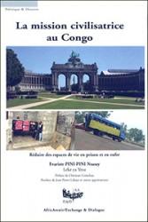 "Evariste PINI-PINI Nsasay raconte ""La mission civilisatrice au Congo""."