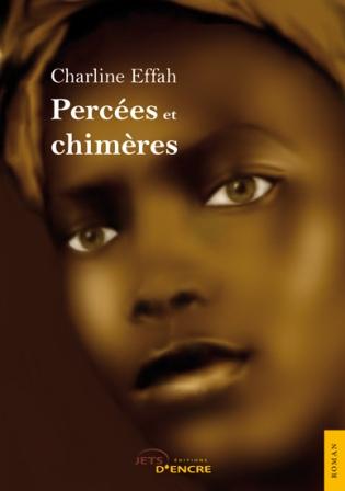 """Charline EFFAH introduit """"Percées et Chimères"""""""