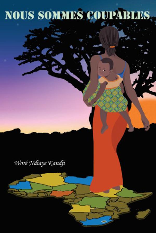 "Woré Ndiaye Kandji accuse, :""Nous sommes coupables"""