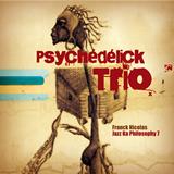 JazzKa7Psychedelicktrio
