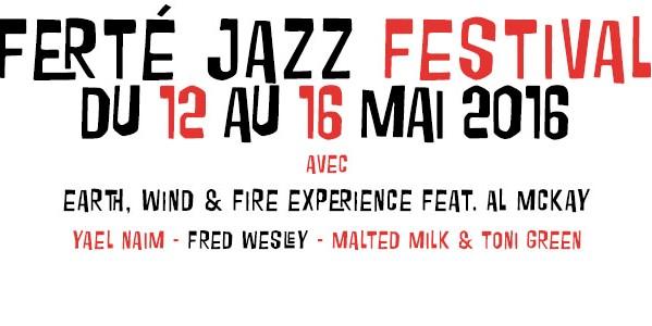Ferté Jazz Festival 2016, le programme