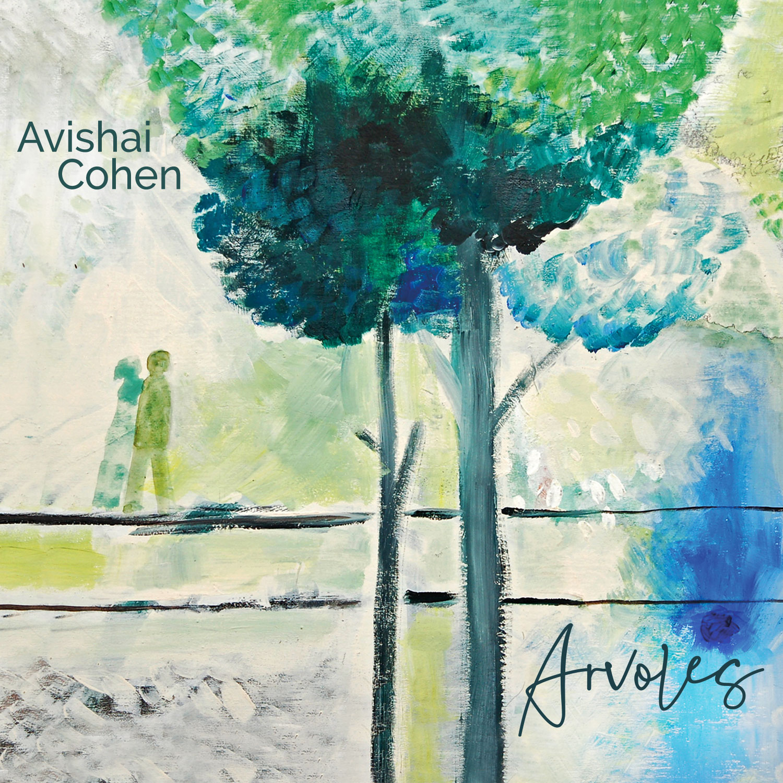 """""""ARVOLES"""" : AVISHAI COHEN dévoile le fond de son cœur et nous présente sa personnalité."""