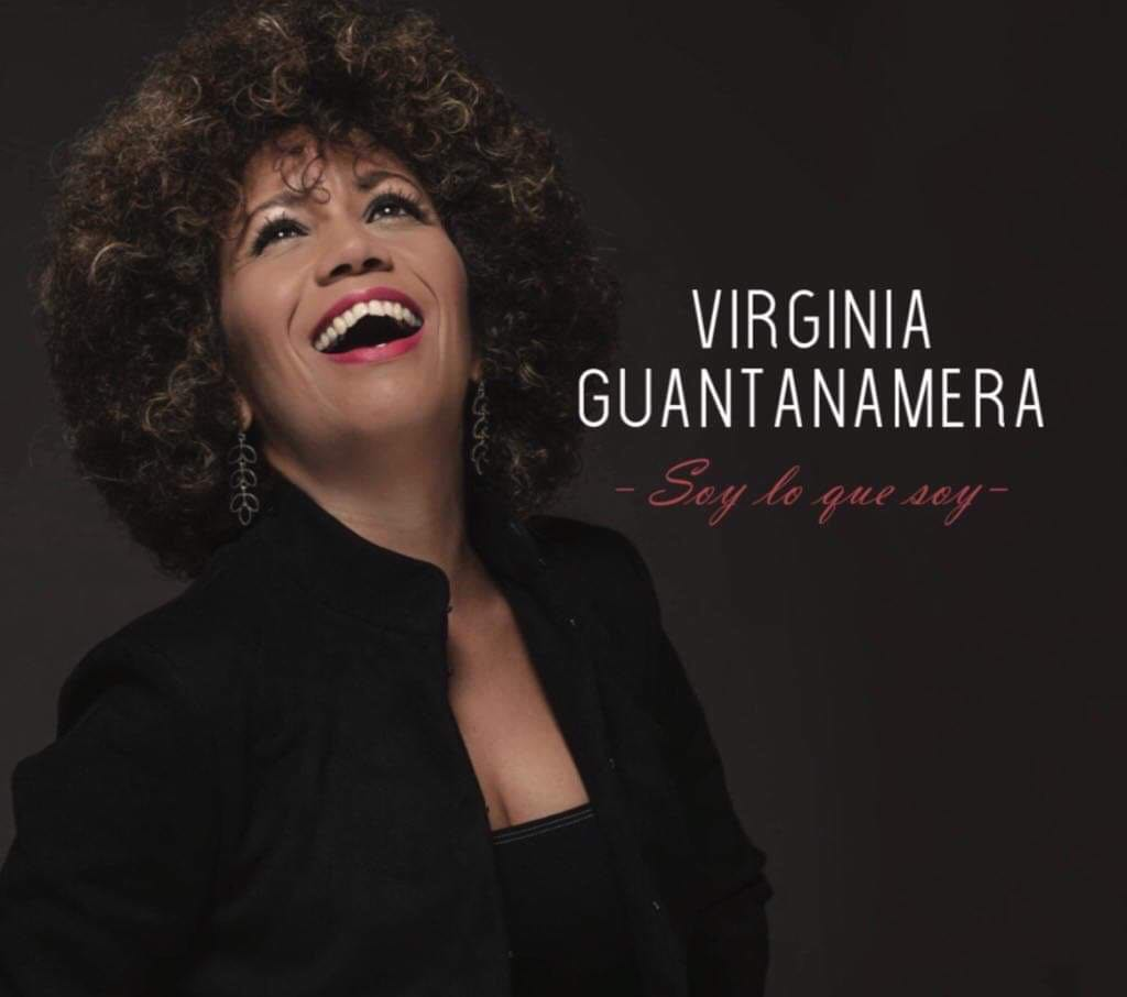 """SOY LO QUE SOY"",l'album d'affirmation et de confirmation de Virginia Guantanamera."
