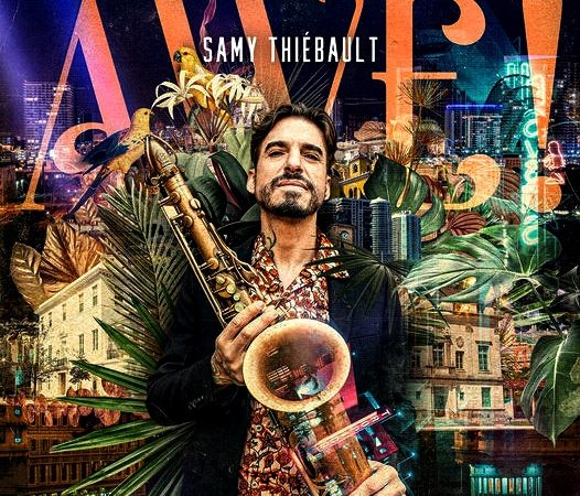 """""""AWÉ"""" de Samy Thiébault, un disque plein d'audace."""